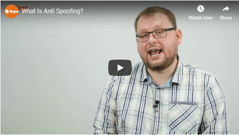 WHAT IS ANTI SPOOFING? 10