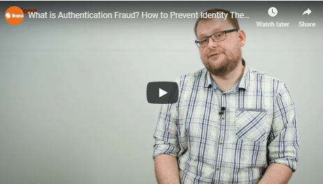 WHAT IS AUTHENTICATION FRAUD? 9